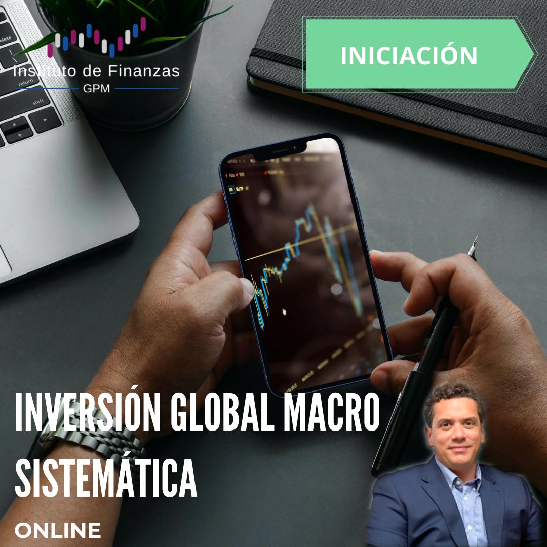 Inversión global macro sistemática – On Line