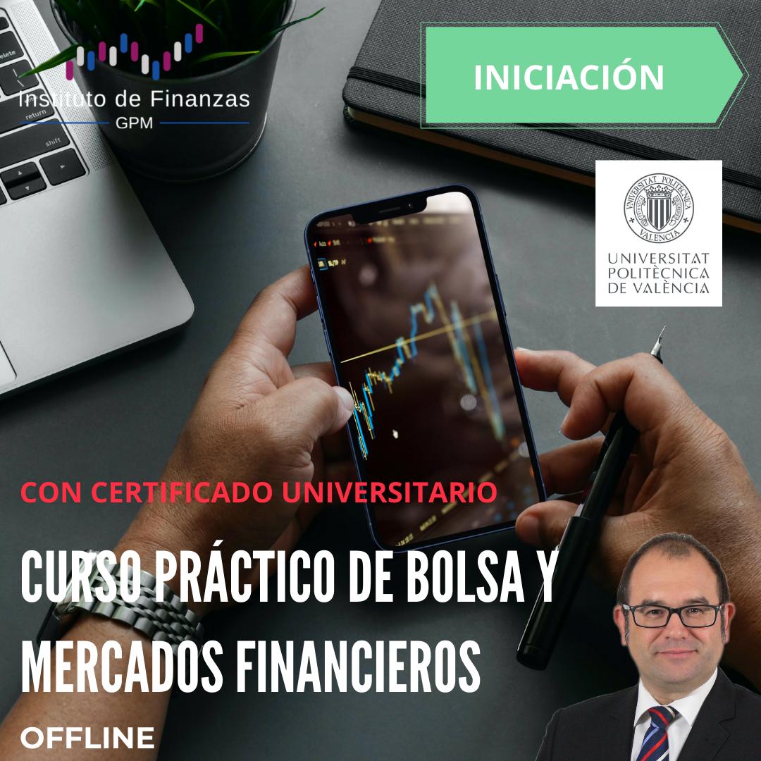 Curso práctico de Bolsa y Mercados financieros – Off Line