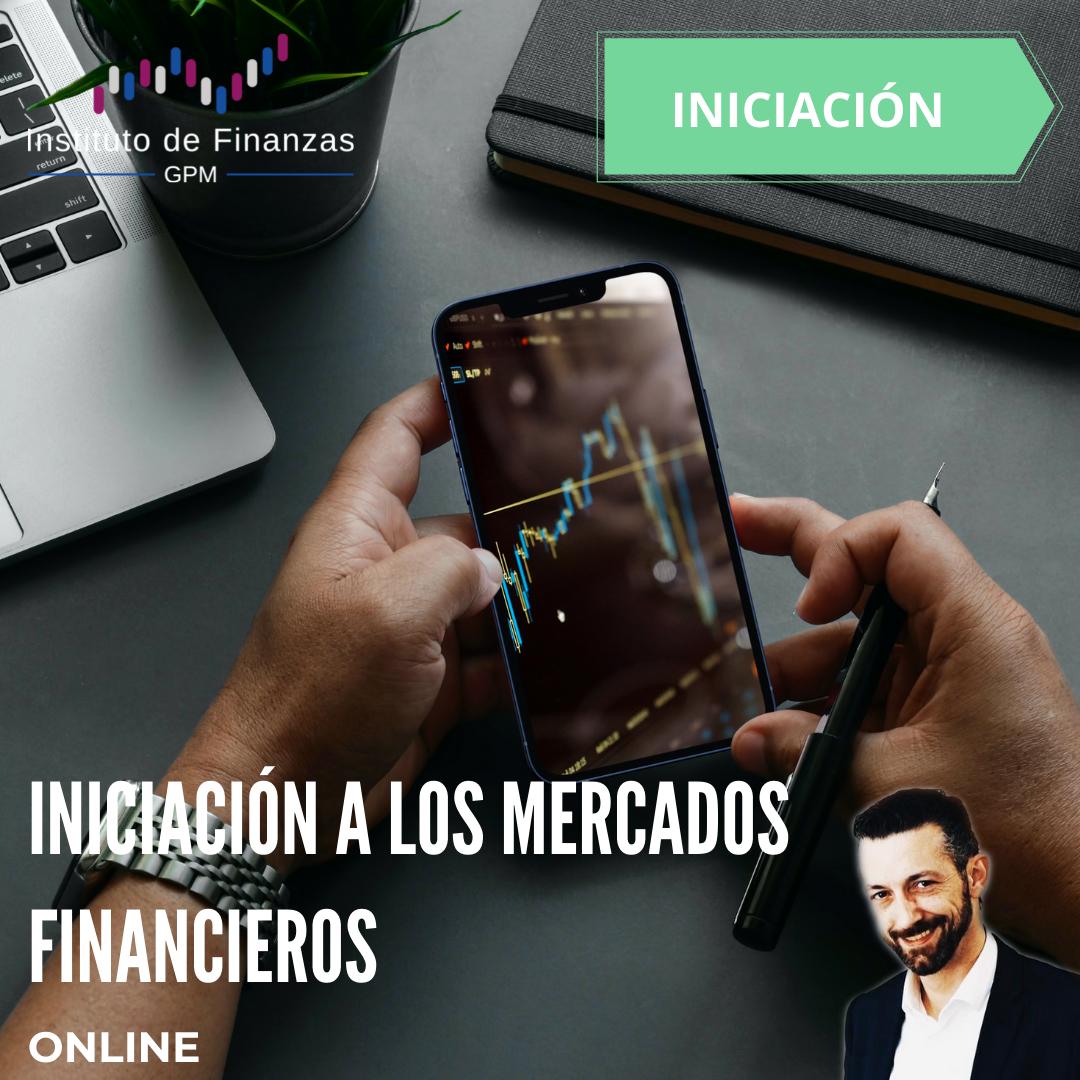 Iniciación a los mercados financieros- On Line