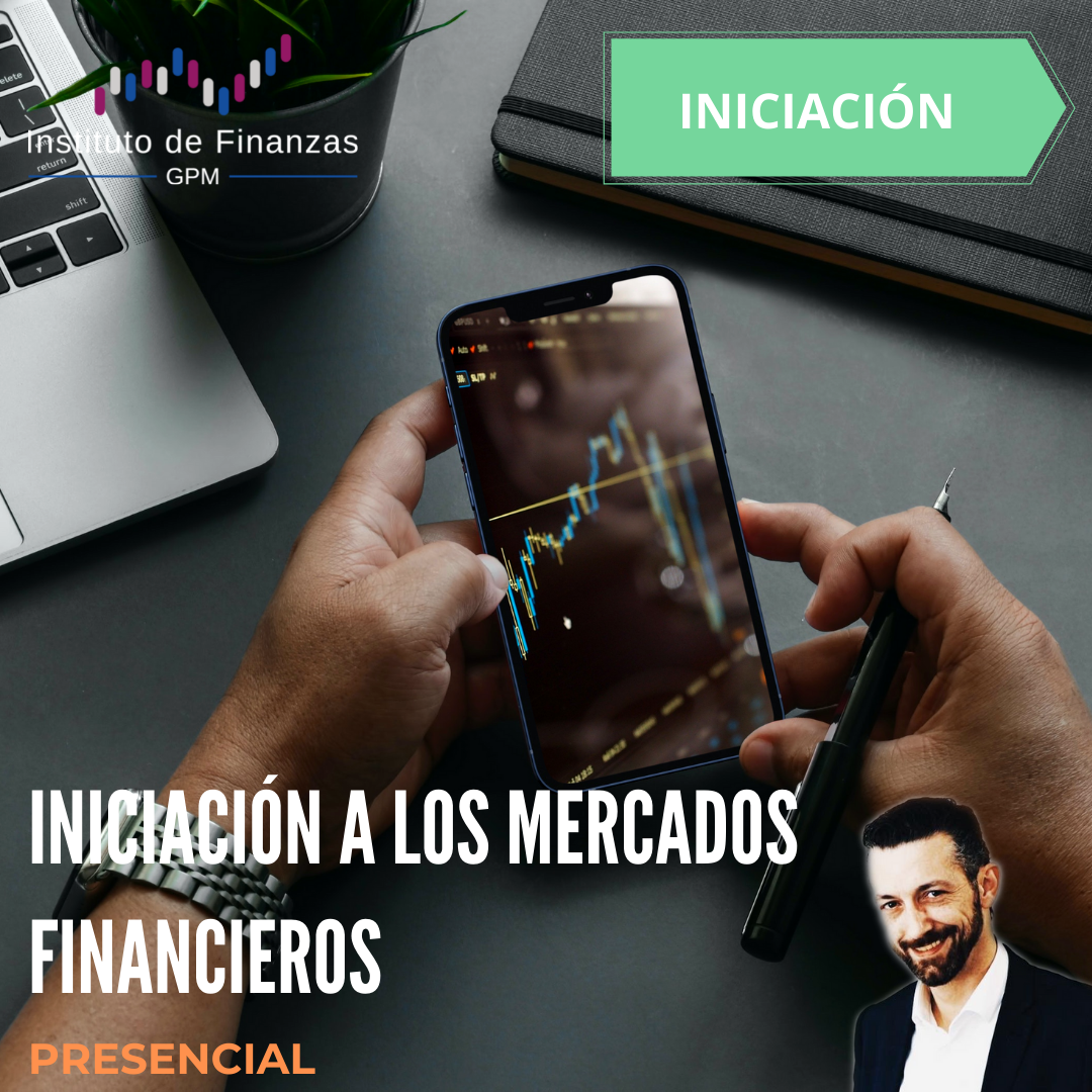 Iniciación a los mercados financieros- Presencial