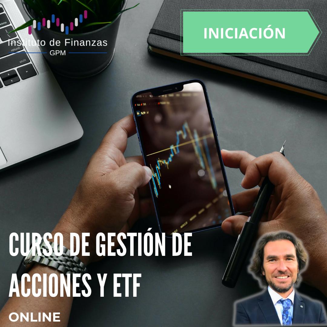 Curso de gestión de acciones y ETF- On-line