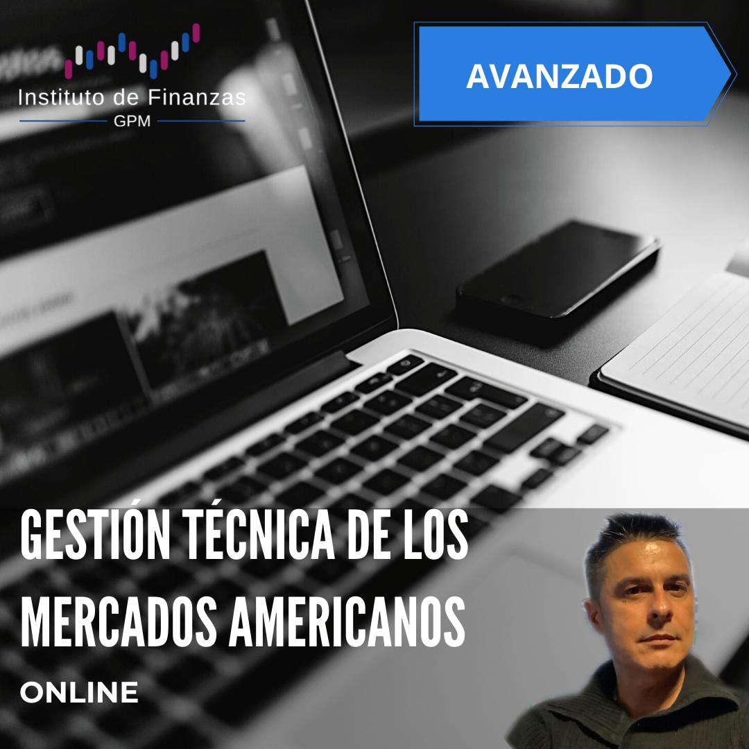 Gestión técnica de los mercados americanos – On Line