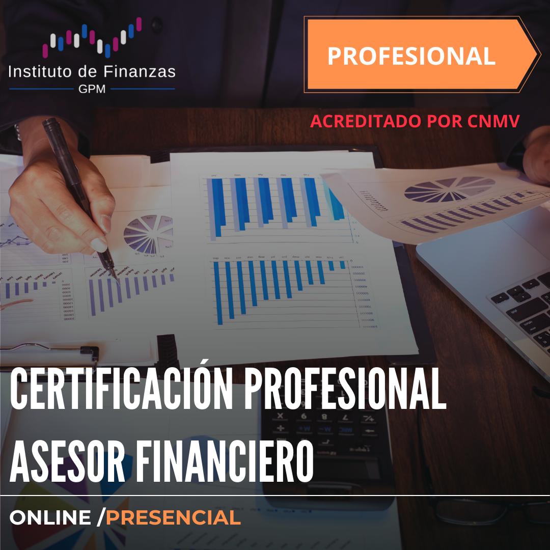 Certificado profesional Asesor Financiero – Presencial/On Line