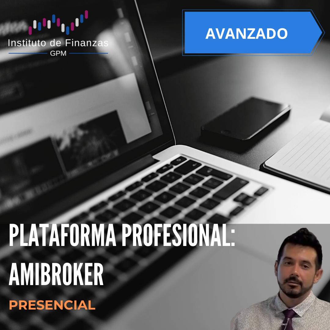 Plataforma profesional: Amibroker- Presencial