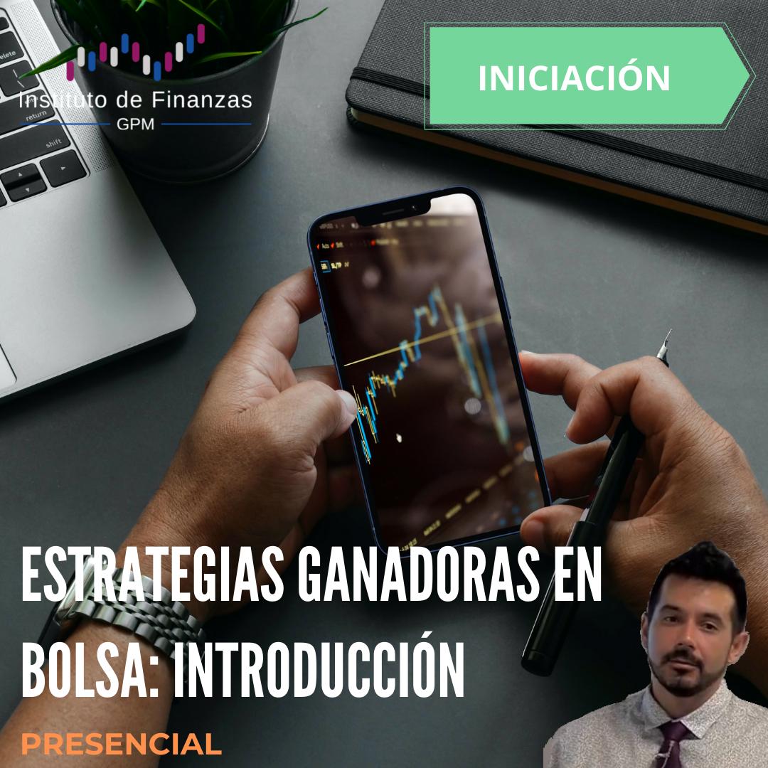 Estrategias ganadoras en Bolsa: Introducción- Presencial